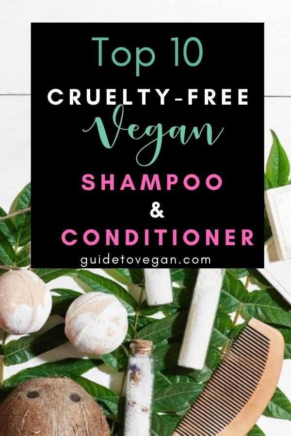 Top 10 cruelty-free and vegan shampoos and conditioners